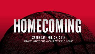 Image shows a promotion for Mineral Area College's Homecoming to be played on Saturday, February 23, 2019 with MAC versing State Fair in the Sechrest Field House. The background is of a basketball tinted red
