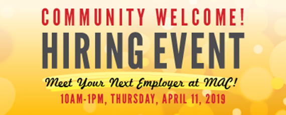 "Image shows a promotion for the Mineral Area College Hiring event and reads, ""Community Welcome! Hiring event. Meet your Next Employer at MAC! 10am to 1pm Thursday, April 11, 2019"